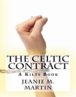 The Celtic Contract: A Kilts Book, #1 Free download PDF and Read online
