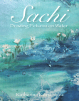 Sachi: Drawing Pictures On Water Free download PDF and Read online