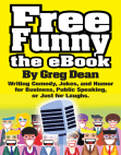 Free Funny the eBook: Writing Comedy, Jokes, and Humor for Business, Public Speaking, or Just for Laughs Free download PDF and Read online