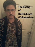 The Poetry of Dustin Lewit (Volume One)