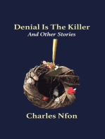 Denial Is The Killer and Other Stories