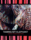 Taming My Elephant Free download PDF and Read online