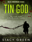 Tin God (A Southern Mystery): Delta Crossroads, #1 Free download PDF and Read online