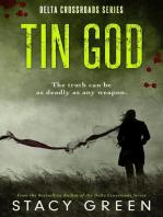 Tin God (A Southern Mystery): Delta Crossroads, #1