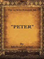 """""""The 12 Who Forsook All"""" (Peter)"""