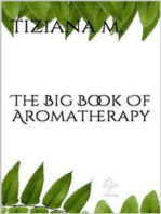 The Big Book Of Aromatherapy
