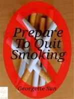 Prepare To Quit Smoking