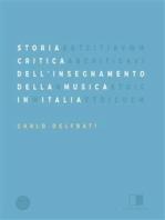 Storia Critica Dell'Insegnamento Della Musica In Italia