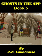 Ghosts in the App; Book 5