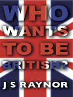 Who Wants to be British.?