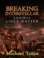 Breaking Interstellar