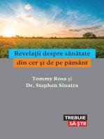 Revelații despre sănătate din cer și de pe pământ