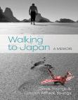 Walking to Japan: A Memoir