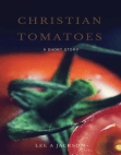 Christian Tomatoes