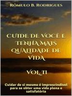 Cuide de você e tenha mais qualidade de vida - Vol. II