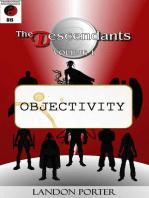 The Descendants #8 - Objectivity