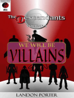 The Descendants #11 - We Will Be Villains