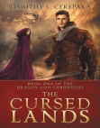 The Cursed Lands: The Dragon God Chronicles, #1