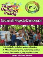 Team Building inside n°3 - Gestión de Proyecto & Innovación: ¡Crea y vive el espíritu del equipo!