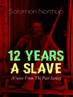 12 YEARS A SLAVE (Voices From The Past Series)