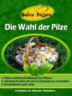 Die Wahl der Pilze
