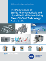 The Manufacture of Sterile Pharmaceuticals and Liquid Medical Devices Using Blow-Fill-Seal Technology: Points to Consider