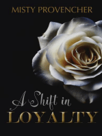 A Shift In Loyalty