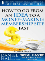How To Go From an Idea to a Money-Making Membership Site Fast