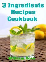 3 Ingredients Recipes Cookbook