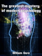 The Greatest Mystery of Modern Psychology