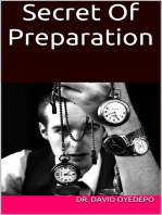 Secret of Preparation