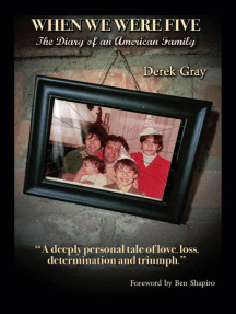 When We Were Five: The Diary of an American Family