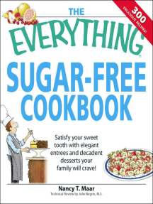 The Everything Sugar-Free Cookbook: Make Sugar-Free Dishes you and your Family will Crave!