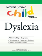 When Your Child Has . . . Dyslexia
