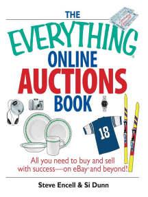 The Everything Online Auctions Book: All You Need to Buy and Sell with Success--on eBay and Beyond