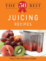 The 50 Best Juicing Recipes