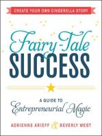 Fairy-Tale Success