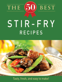 The 50 Best Stir-Fry Recipes: Tasty, fresh, and easy to make!