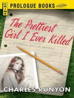 The Prettiest Girl I Ever Killed