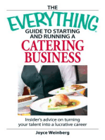 The Everything Guide to Starting and Running a Catering Business