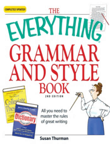 The Everything Grammar and Style Book: All you need to master the rules of great writing