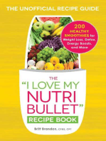 The I Love My NutriBullet Recipe Book