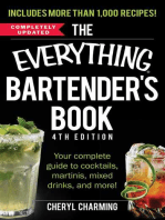 The Everything Bartender's Book: Your Complete Guide to Cocktails, Martinis, Mixed Drinks, and More!