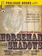 Horseman of the Shadows