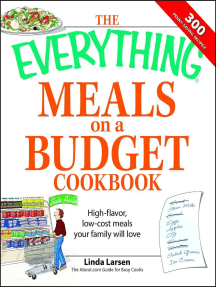 The Everything Meals on a Budget Cookbook: High-flavor, low-cost meals your family will love