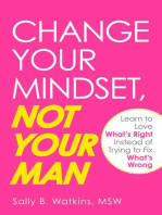 Change Your Mindset, Not Your Man