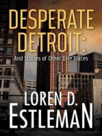 Desperate Detroit and Stories of Other Dire Places