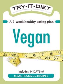 Try-It Diet - Vegan: A two-week healthy eating plan