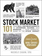 Stock Market 101: From Bull and Bear Markets to Dividends, Shares, and Margins—Your Essential Guide to the Stock Market