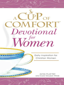 A Cup of Comfort Devotional for Women: A daily reminder of faith for Christian women by Christian Women